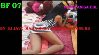 BREAKBEAT FUNKOT (07) MAMA MUDA GOYANG-GOYANG 2016 DUGEM MIX Esy ANISA Ebolld™