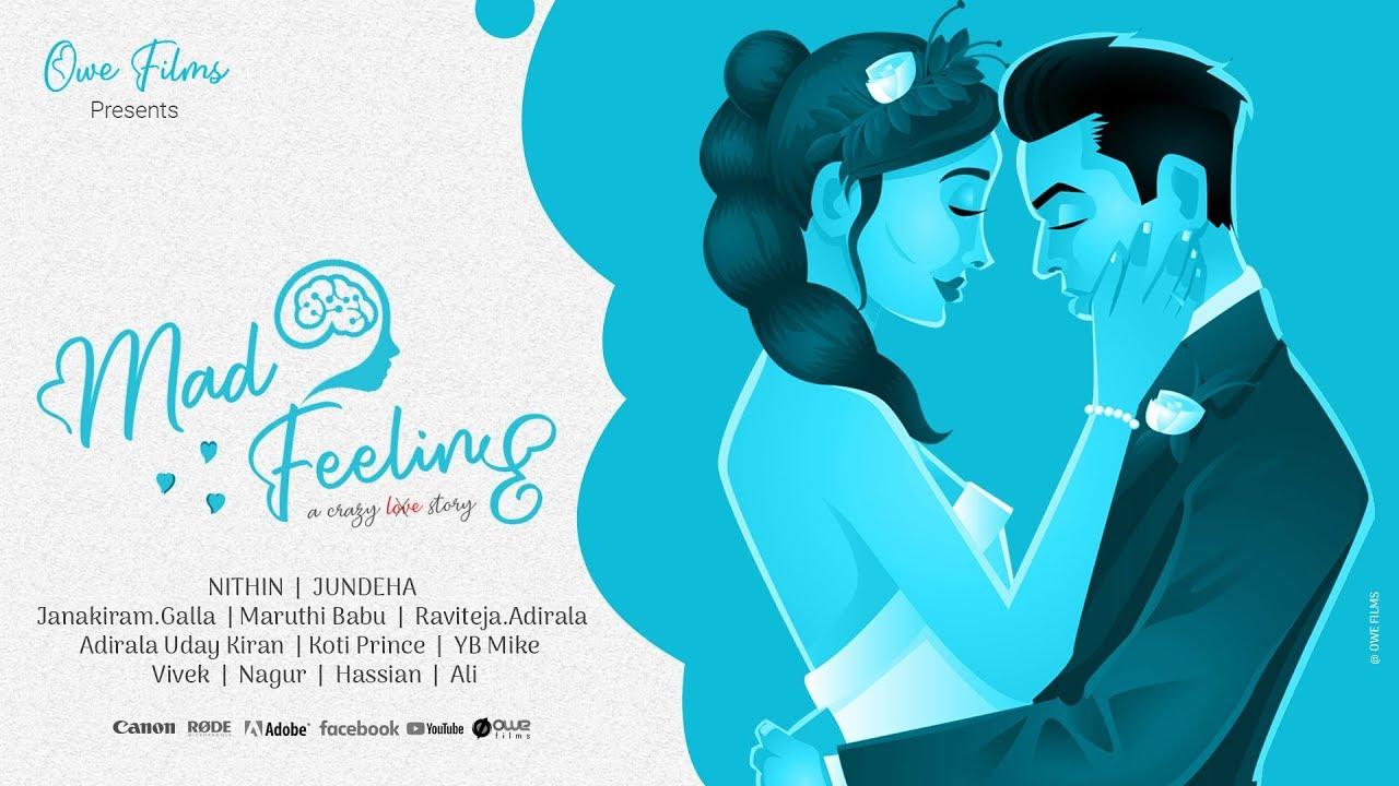 Mad Feeling Telugu Romantic Love Short Film Owe Films Youtube