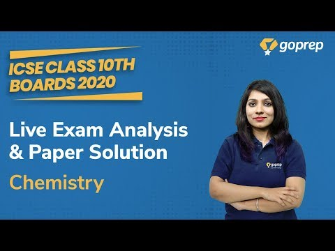ICSE Class 10 Chemistry Exam Analysis 2020 | Chemistry Question Paper Solution & Difficulty Level