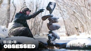 How This Guy Balances Impossible Rock Structures | Obsessed | WIRED