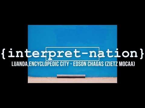 [Modern Art] Luanda, Encyclopedic City by Edson Chagas
