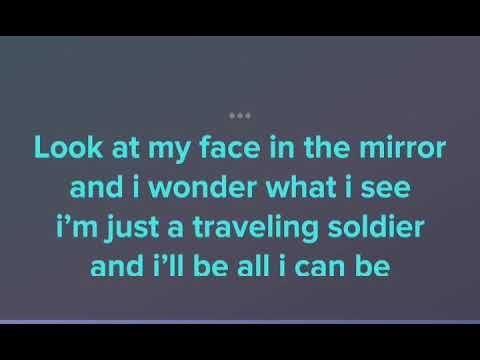 Travelling soldier song with lyrics