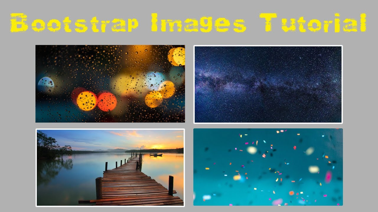 Bootstrap Images Tutorial Using Bootstrap Framework