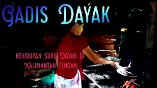 🔴2 Gadis Suku Dayak Lagi Memasak❤️ Kehidupan Suku Dayak Di Kalimantan Tengah Memasak.