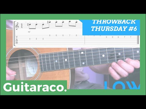 TBT #6 - LOW (FLO RIDA FEAT T-PAIN) - GUITAR LESSON