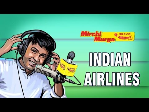 Mirchi Murga | Indian Airlines