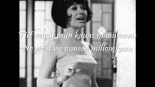 Laila Kinnunen: Idän ja lännen tiet +Lyrics