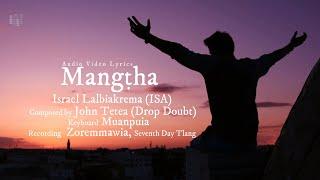 Israel Lalbiakrema(ISA) hla thar - Mangtha Audio Video Lyrics