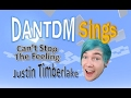 dantdm sings cant stop the feeling by justin timberlake