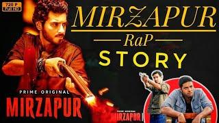 Mirzapur Full Story|| Mirzapur Full Series in Rap Style ||2019