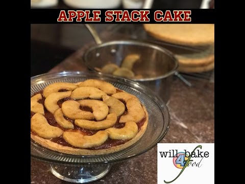 will reed | Will Bake 4 Food: Apple Stack Cake