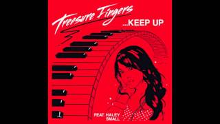 Treasure Fingers - Keep Up (Kenny Dope Rowdy Remix Beats)