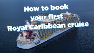 How to book your first Royal Caribbean cruise