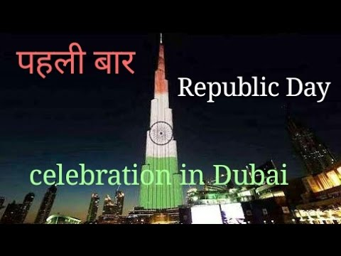 First time Republic day Celebration in Dubai- Burj khalifa