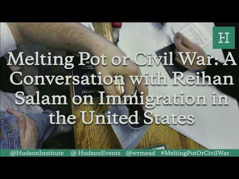 Melting Pot or Civil War: A Conversation with Reihan Salam on Immigration in the U.S.