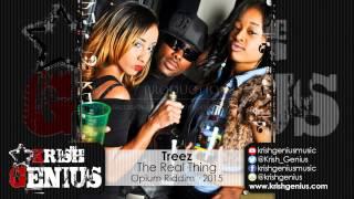 Video Treez - The Real Thing [Opium Riddim] March 2015 download MP3, 3GP, MP4, WEBM, AVI, FLV Juli 2018