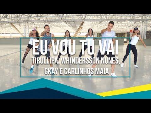 Eu Vou Tu Vai - Tirullipa Whindersson Nunes GKAY e Carlinhos Maia  Coreografia - SóRit