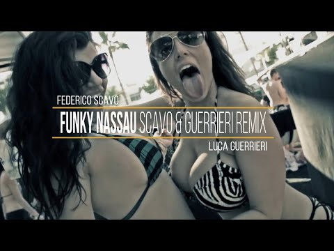 Federico Scavo - Funky Nassau (Scavo & Guerrieri Remix) [OUT NOW]