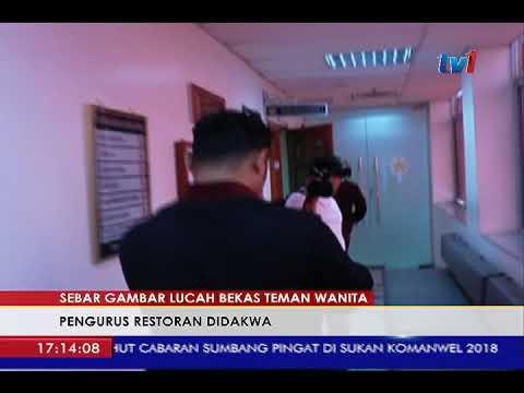 SEBAR GAMBAR LUCAH BEKAS TEMAN WANITA: PENGURUS RESTORAN DIDAKWA[28MAC2018]