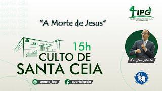 (AO VIVO) A Morte de Jesus
