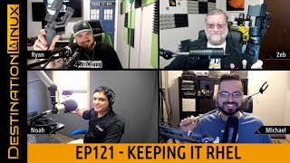 Destination Linux EP121 - Keeping It RHEL