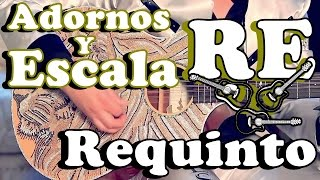 Adornos y Escala - Tono de RE (Tutorial en Requinto)