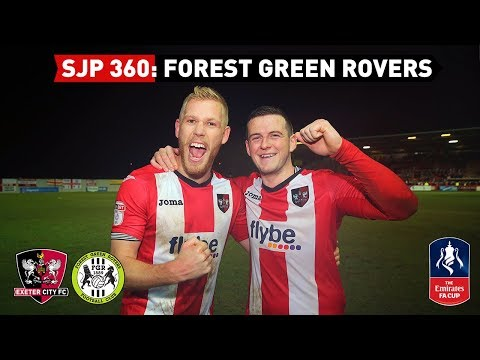 SJP 360: Forest Green Rovers (FA Cup replay) 12/12/17 | Exeter City Football Club