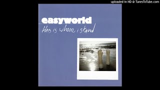 Watch Easyworld This Is Where I Stand video