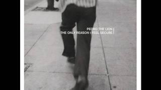 Pedro the Lion - I am Always the One Who Calls