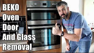 How to remove a BEKO Oven Door and removing the Oven Door Glass - BEKO Oven Door removal