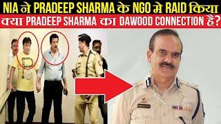 N A Raided At Shiv Sena Leader And Ex Encounter Specialist Of Mumbai Police Pradeep Sharmas NGO