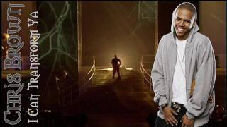 Chris Brown feat. Lil Wayne - I can transform ya (+Lyrics)