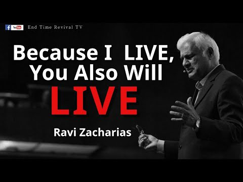 RAVI ZACHARIAS II TESTIMONY II Because I live, you also will live.