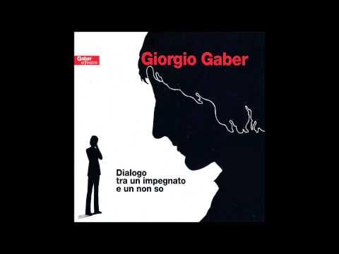 Giorgio Gaber - Dialogo 1 - Un'idea    (1 - CD1)