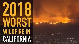 Wild Fire in California 2018