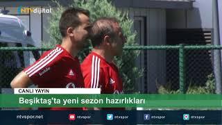 Beşiktaş yeni sezona Riva'da hazırlanıyor