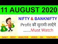 Bank Nifty & Nifty tomorrow 11 AUGUST 2020 Chart Analysis  bank nifty option trading strategy level