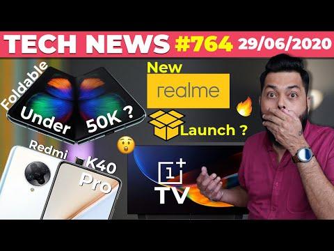 Foldable Under 50K,New realme Launch Teased,Redmi K40 Pro Specs,OnePlus TV Specs,Redmi 9A/9C-#TTN764