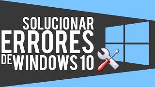 Cómo solucionar TODOS los errores de Windows 10 (Sin Programas) - CleTutoz