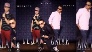 DEJATE AMAR - Sariego & Manel Ft Pinky (((Prod. By Mz Boy))) Mz Records & Sr Kokis