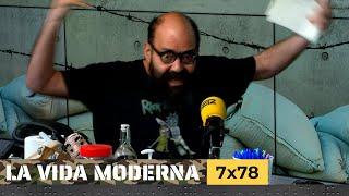 La Vida Moderna | 7x78 | Elogio de la confusión