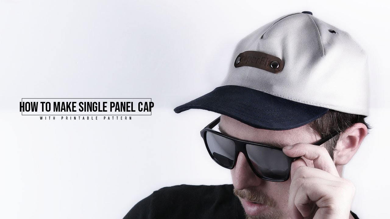 2c73168512087 How to Make Single Panel Cap - YouTube