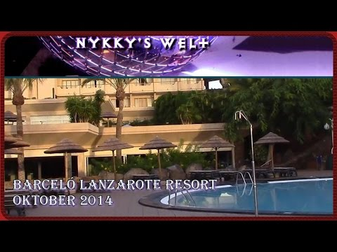 Lanzarote - Barceló Lanzarote Resort Oktober 2014