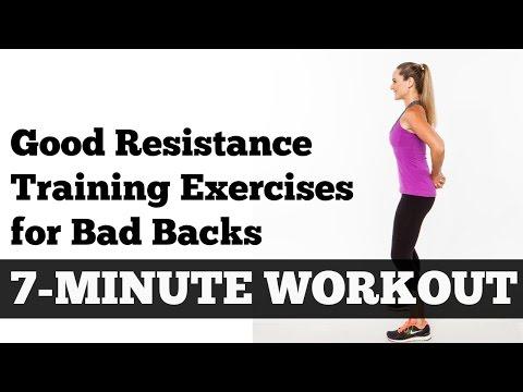 Good Resistance Training Exercises for Bad Backs: 7-Minute Workout