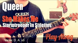 Queen - She Makes Me (Stormtrooper In Stilettos) Guitar Play Along Chords