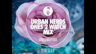 Ty & DJ Big Ted  Urban Nerds #Ones2Watch
