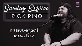 11 February 2018   Sunday Service worship by Rick Pino