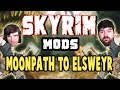 The Monday Mod Show - The Moonpath to Elsweyr - Steam Workshop Skyrim Mods
