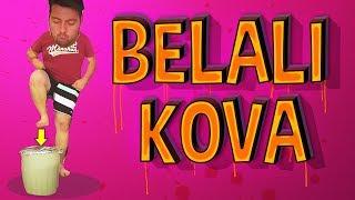BELALI KOVA - Yanlış Kovayı Seçersen Gümlersin
