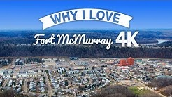 Why I Love Fort McMurray
